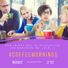 Join Us for #CoffeeMornings in #Singapore this Friday